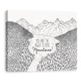 "Artissimo Designs 14x11"" Canvas ""Move Mountains"" Print"