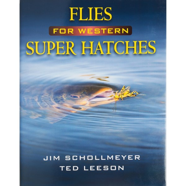 Stackpole Books Flies For Western Super Hatches Book - By Schollemeyer/leeson, Hardcover