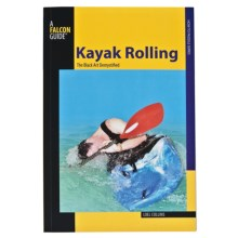 Falcon Guides Kayak Rolling: The Black Art Demystified Handbook in See Photo - Closeouts