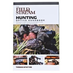 Globe Pequot Press Field & Stream Hunting Optics Handbook in See Photo