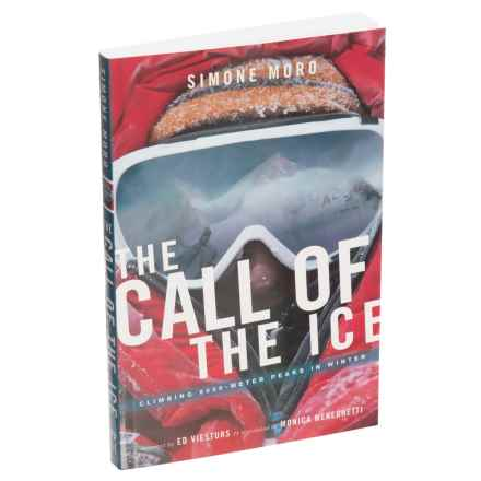 Mountaineer Books Call of the Ice Book - Paperback in See Photo - Closeouts