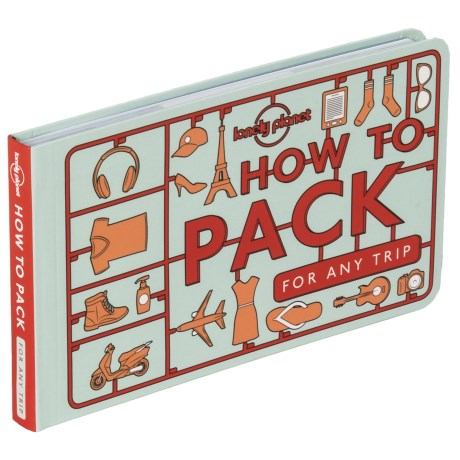Lonely Planet How to Pack for Any Trip, Paperback Book