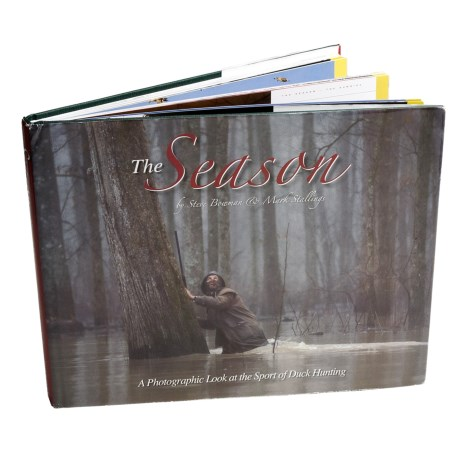 Steve Bowman & Associates Book - The Season, A Photographic Look at the Sport of Duck Hunting