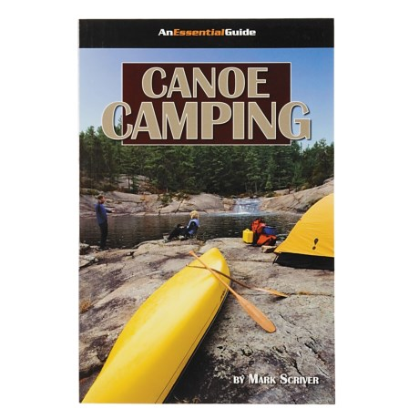 Heliconia Press Canoe Camping - An Essential Guide Book