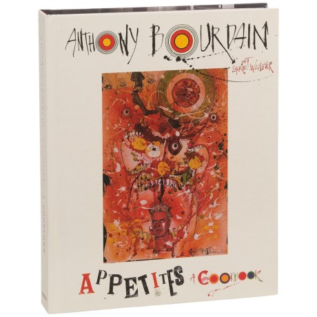 Harper Collins Appetites: A Cookbook by Anthony Bourdain - Hardcover