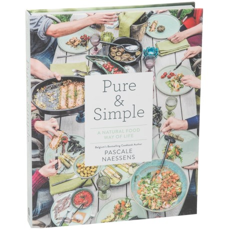 Abrams Pure & Simple Cookbook - Hardcover, Pascale Naessens