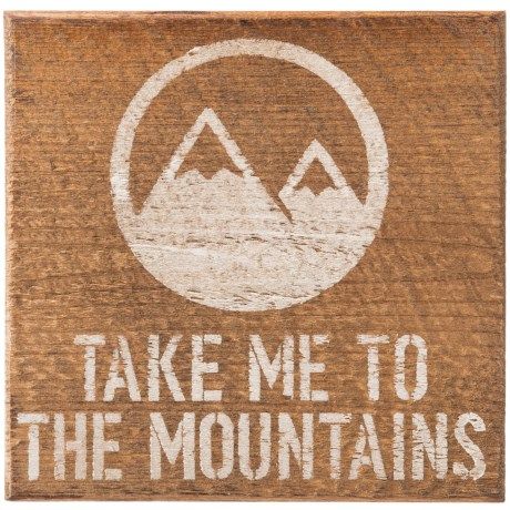"""Seven Anchor Designs Take Me to the Mountains Wooden Sign - 10x10"""""""