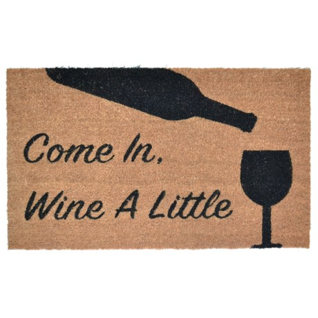 "Imports Décor ""Come In, Wine a Little"" Coir Doormat - 18x30"""