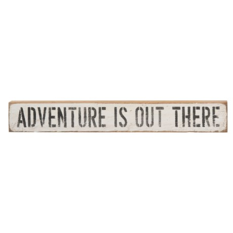 """Seven Anchor Designs """"Adventure is Out There"""" Wooden Sign - 20x3x2"""""""