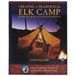 Globe Pequot Press Creating a Traditional Elk Camp Book