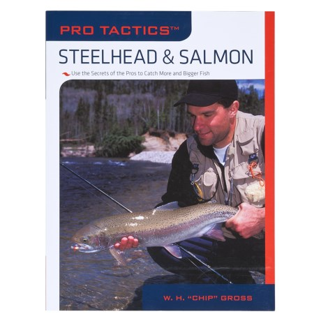 The Lyons Press Pro Tactics: Steelhead & Salmon Book