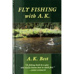 Stackpole Books Fly Fishing with A.K. Book - Hardcover, By A.K. Best