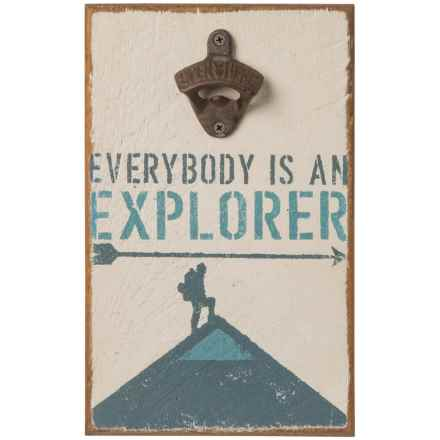 "Seven Anchor Designs ""Everybody is an Explorer"" Wooden Sign and Bottle Opener - 12x8"" in White - Closeouts"