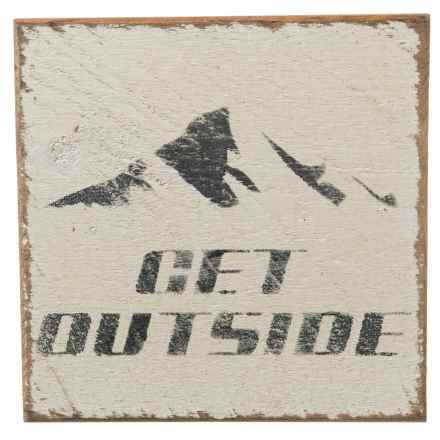 """Seven Anchor Designs """"Get Outside"""" Mountain Sign - 10x10"""" in Black/White - Closeouts"""