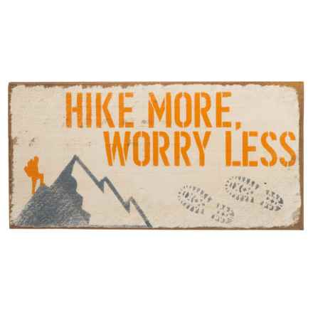 "Seven Anchor Designs ""Hike More Worry Less"" Wooden Sign - 10x20"" in White - Closeouts"
