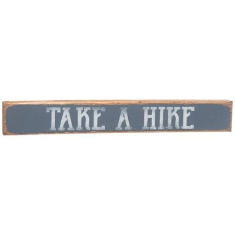 "Seven Anchor Designs ""Take a Hike"" Sign - 20x3"" in Granite Peak"