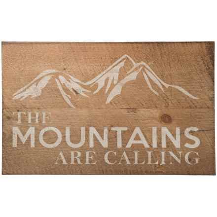 "Seven Anchor Designs ""The Mountains are Calling"" Sign - 20x30"" in Natural/White - Closeouts"