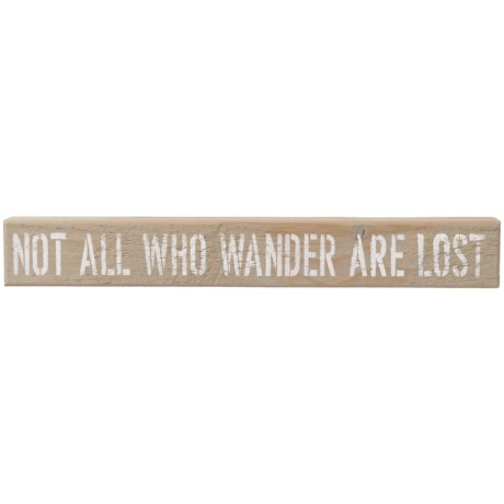 "Seven Anchor Designs 3x20"" ""Not All Who Wander"" Sign in Grey/White"