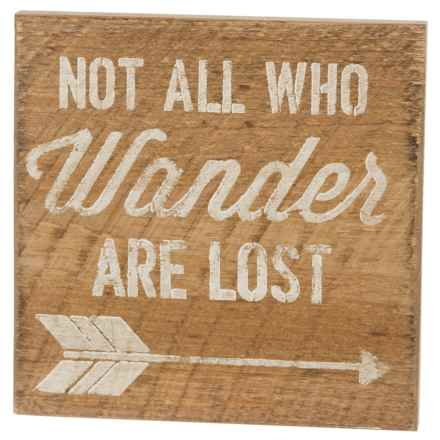 "Seven Anchor Designs Not All Who Wander are Lost Wooden Sign - 10x10"" in Natural/White - Closeouts"