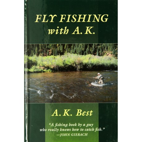 Stackpole Books Fly Fishing with A.K. Book - Hardcover, By A.K. Best in See Photo