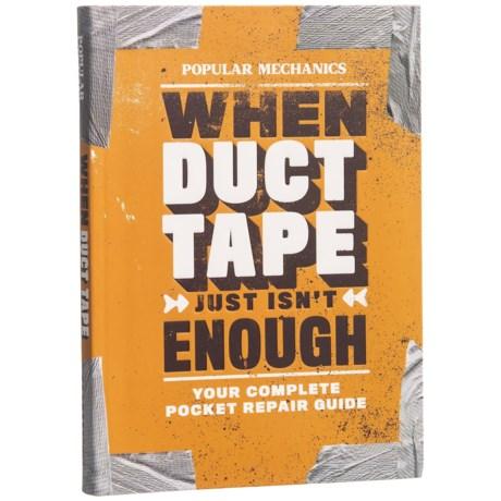 Sterling Publishing Popular Mechanics When Duct Tape Just Isn T