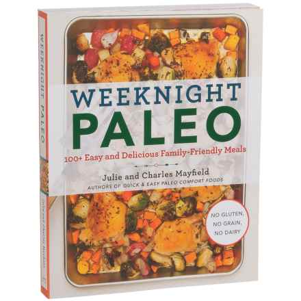 Weeknight Paleo Cookbook by Julie and Charles Mayfield - Paperback in See Photo - Closeouts